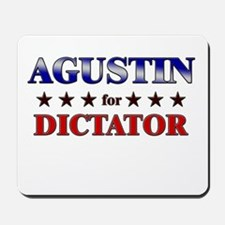 AGUSTIN for dictator Mousepad