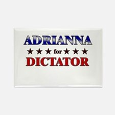 ADRIANNA for dictator Rectangle Magnet
