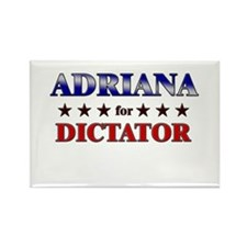 ADRIANA for dictator Rectangle Magnet
