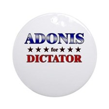ADONIS for dictator Ornament (Round)