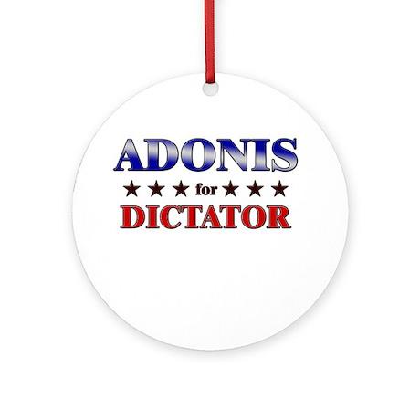 ADONIS for dictator Ornament (Round)