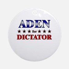 ADEN for dictator Ornament (Round)