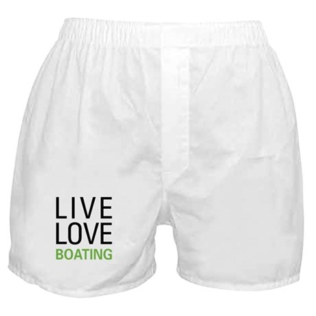 Live Love Boating Boxer Shorts