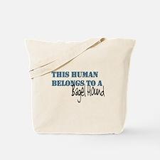 This Human Belongs To Tote Bag
