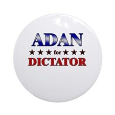 ADAN for dictator Ornament (Round)
