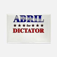 ABRIL for dictator Rectangle Magnet
