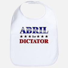 ABRIL for dictator Bib