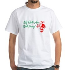 My Balls Are Well Hung Shirt