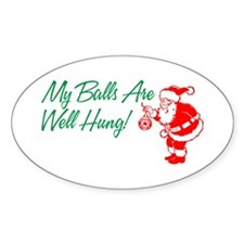 My Balls Are Well Hung Oval Decal