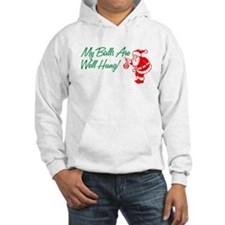 My Balls Are Well Hung Hoodie
