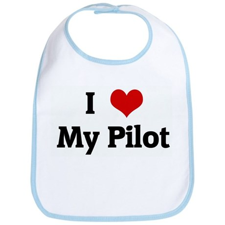 I Love My Pilot Bib