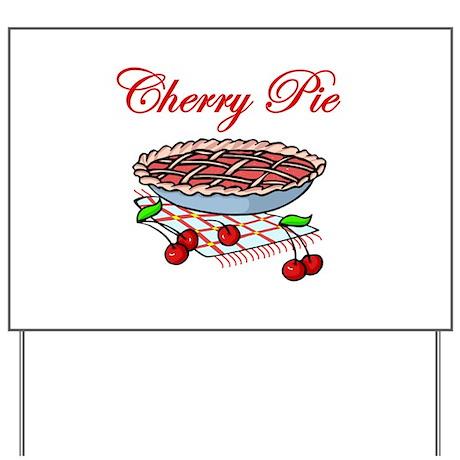 Cherry Pie Yard Sign