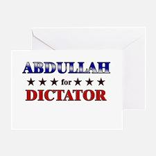 ABDULLAH for dictator Greeting Card