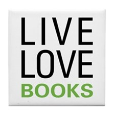 Live Love Books Tile Coaster