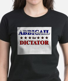 ABBIGAIL for dictator Tee