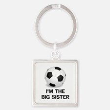 Im the big sister soccer ball Keychains
