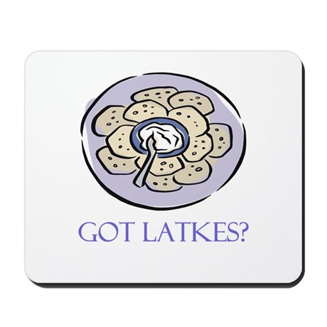 Got Latkes? Mousepad