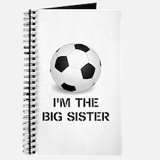 Im the big sister soccer ball Journal