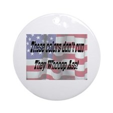 Cute These colors don t run Ornament (Round)