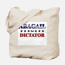 ABAGAIL for dictator Tote Bag