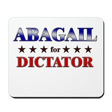 ABAGAIL for dictator Mousepad