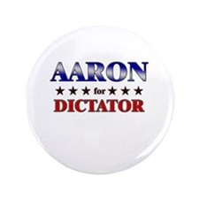 """AARON for dictator 3.5"""" Button"""