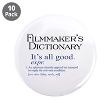 "Film Dictionary: All Good! 3.5"" Button (10 pack)"