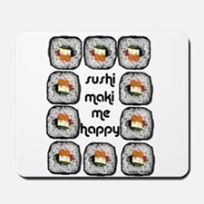 Sushi Maki Me Happy Mousepad