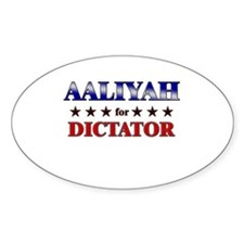 AALIYAH for dictator Oval Decal