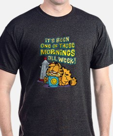 One of Those Mornings T-Shirt