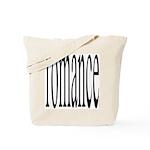 303. romance. .  Tote Bag