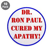 "Ron Paul cure-2 3.5"" Button (10 pack)"