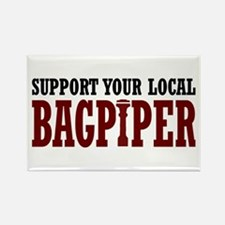 Support Your Local Bagpiper Rectangle Magnet