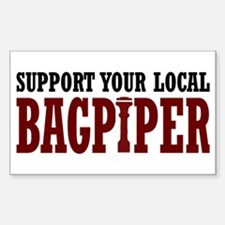 Support Your Local Bagpiper Rectangle Decal
