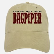 Support Your Local Bagpiper Hat