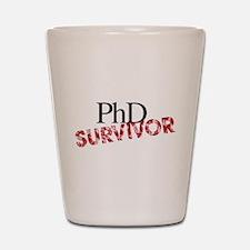 PHD Survivor Shot Glass