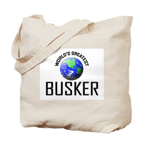 World's Greatest BUSKER Tote Bag