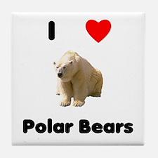 I love polar bears Tile Coaster