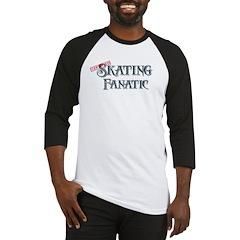 Skating Fanatic Baseball Jersey