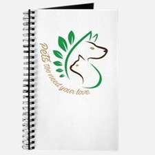 pets too need your love Journal