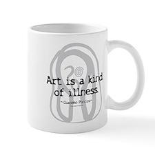 Art a Kind of Illness Mug