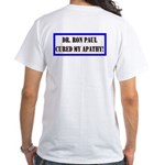 Ron Paul cure-1 White T-Shirt