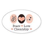 Peace Love Chemistry Oval Sticker
