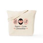 Peace Love Chemistry Tote Bag