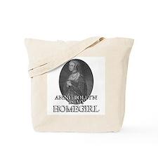 Anne Boleyn is my Homegirl Tote Bag