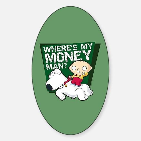 Family Guy My Money Sticker (Oval)