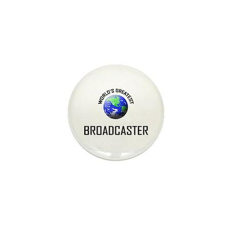 World's Greatest BROADCASTER Mini Button