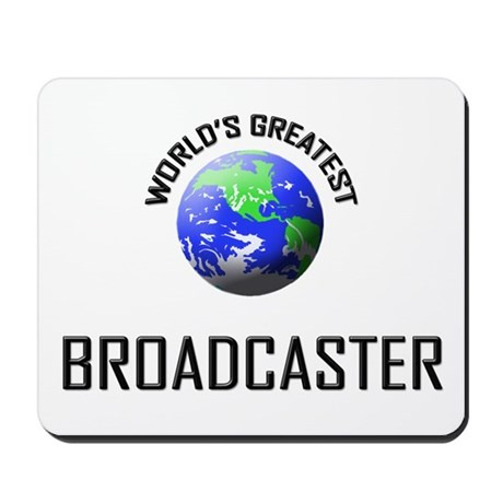 World's Greatest BROADCASTER Mousepad