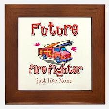 Future Firefighter just like Mom Framed Tile