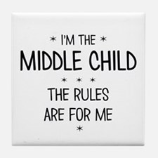 MIDDLE CHILD 3 Tile Coaster